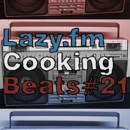 Lazy.fm Cooking Beats #21