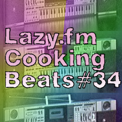 Lazy.fm Cooking Beats #34