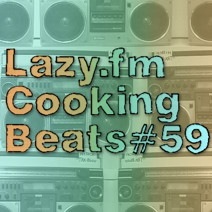 Lazy.fm Cooking Beats #59