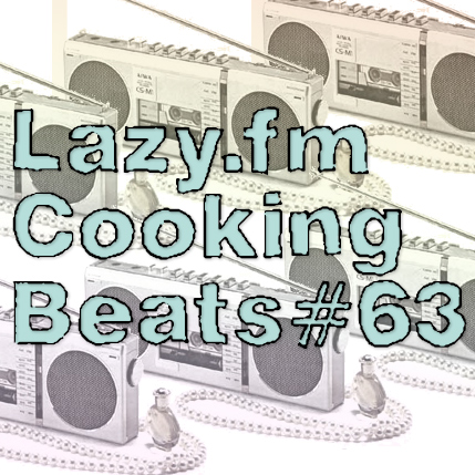 Lazy.fm Cooking Beats #63