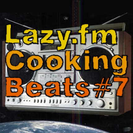 Lazy.fm Cooking Beats #7
