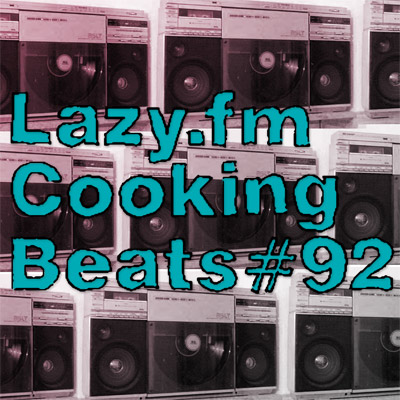 Lazy.fm Cooking Beats #92