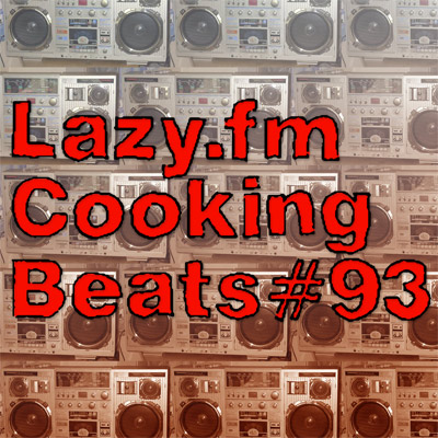 Lazy.fm Cooking Beats #93