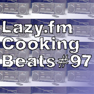 Lazy.fm Cooking Beats #97